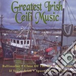 Greatest irish ceili music cd musicale di Artisti Vari