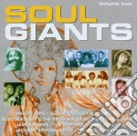 Giants Of Soul 2 cd musicale di Artisti Vari
