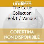 The celtic collection 3/1 cd musicale di Artisti Vari