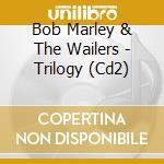 Trilogy 2 cd musicale di Bob Marley