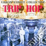 Urban Street Collective - Trip Hop cd musicale di Artisti Vari