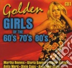 Golden Girls Of The 60's 70's 80's Vol.1 cd musicale di Artisti Vari