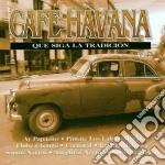 Cafe havana 2 cd musicale di Artisti Vari