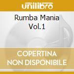 Rumba mania cd musicale di Artisti Vari