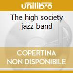 The high society jazz band cd musicale di Dixieland