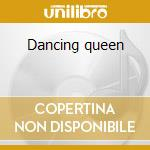 Dancing queen cd musicale di Artisti Vari