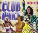 Club Dancde - Ultimete Latin & Ibiza Club Trance 3 Cd cd musicale di Artisti Vari