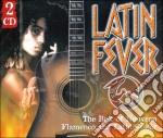 Latin Fever 2cd cd musicale di Artisti Vari