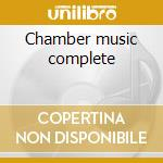 Chamber music complete cd musicale
