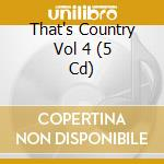 That's country 4 cd musicale di Artisti Vari