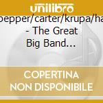 Baker/pepper/carter/krupa/hampton - The Great Big Band Collection 5 Cd cd musicale di Artisti Vari