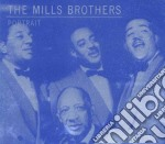 Mills Brothers - Portrait - Blue Classic Line cd musicale di Brothers Mills