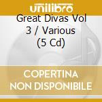 Great divas 4 cd musicale di Artisti Vari