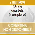 String quartets (complete) cd musicale