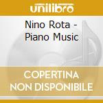 Piano music cd musicale di Nino Rota
