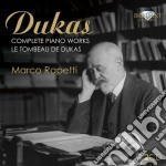 Complete piano works cd musicale di Paul Dukas