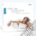 Top 100 favourite classical violin melod cd musicale di Miscellanee