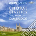 Choral classics from cambridge cd musicale di Miscellanee