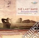 Appignani Alessandro - The Last Bard cd musicale di Alessandro Appignani
