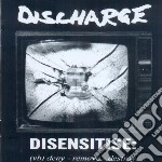 Discharge - Disensitise cd musicale di DISCHARGE