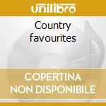 Country favourites cd musicale