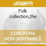 Folk collection,the cd musicale