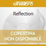 Reflectuons classics for dreamers cd musicale di Artisti Vari