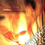 Dextro - Consequent Music cd musicale di DEXTRO