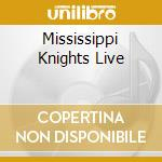 MISSISSIPPI KNIGHTS LIVE cd musicale di COBHAM BILLY