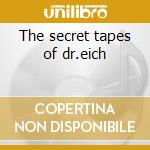 The secret tapes of dr.eich cd musicale di People Paperclip