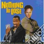 NOTHING TO LOSE cd musicale di O.S.T.