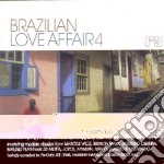 Brazilian Love Affair Vol.4 cd musicale di Artisti Vari