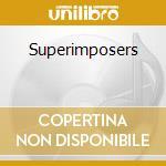 Superimposers cd musicale