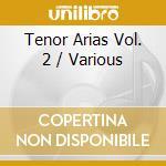 Tenor arias vol.2 cd musicale