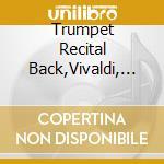 A trumpet recital cd musicale