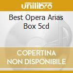 BEST OPERA ARIAS BOX 5CD cd musicale di VERDI-PUCCINI-BIZET