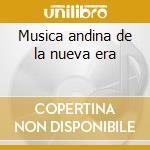 Musica andina de la nueva era cd musicale di Pantangoros Los