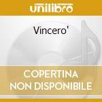 Vincero' cd musicale di Pavarotti/carreras