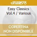 Easy classics vol.4 cd musicale