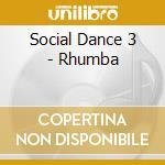 Rhumba cd musicale di Dance Social