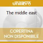 The middle east cd musicale