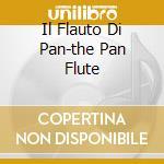 IL FLAUTO DI PAN-THE PAN FLUTE cd musicale di CHAKIRA