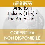 American Indians - Same cd musicale di Artisti Vari