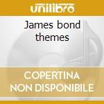 James bond themes cd musicale