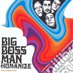 (LP VINILE) Humanize lp vinile di BIG BOSS MAN