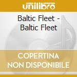 Baltic fleet cd musicale di Fleet Baltic