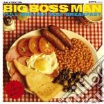 Big Boss Man - Full English Beat Breakfast cd musicale di BIG BOSS MAN
