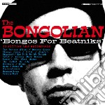 Bongos for beatniks cd musicale di Bongolian