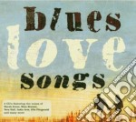 BLUES LOVE SONGS cd musicale di ARTISTI VARI