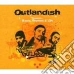 Outlandish Presents: Beats, Rhymes And Life cd musicale di OUTLANDISH PRESENTS